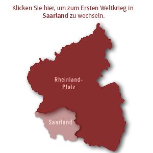 Klicken Sie hier, um zum Ersten Weltkrieg im Saarland zu wechseln.