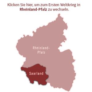 Klicken Sie hier, um zum Ersten Weltkrieg in Rheinland-Pfalz zu wechseln.